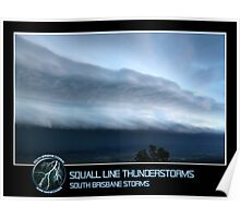 Branded: Squall Line Thunderstorms Poster