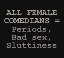 FEMALE COMEDIANS by grant5252
