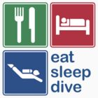 Eat Sleep Dive by EatSleep