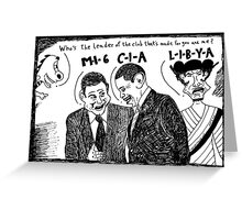 MI6 CIA LIBYA Greeting Card