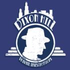 Dixon Hill Private Investigations by MarkWelser