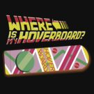 Where is my hoverboard ? by BUB THE ZOMBIE