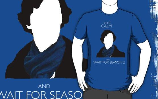 Keep Calm and Wait For Season 2 by GabriellaHolmes