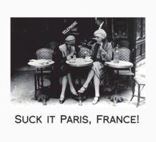 Suck it Paris, France! by thetea