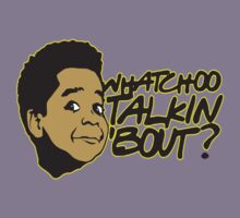 Whatcha Talkin Bout ?  by BUB THE ZOMBIE