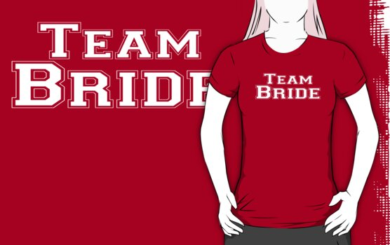 Team Bride by batiman