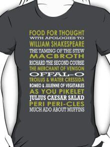 Apologies to Shakespeare 2 T-Shirt