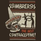 Sombreros, The best contraceptive by walmazan