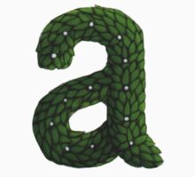 Topiary Lower Case a  by Donna Huntriss