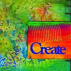 CREATE by  Angela L Walker
