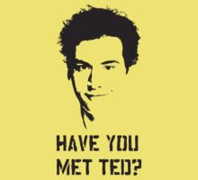 Have you met Ted? by lughdailh