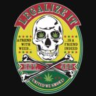 LEGALIZE IT by grafficjunkie