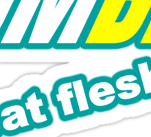 ZOMBIE: eat flesh Sticker