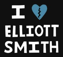 I <3 Elliott Smith by Snufkin