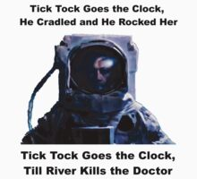 Tick Tock River Song by scratchyrock