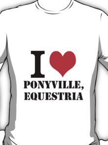 I <3 Ponyville T-Shirt