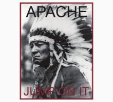 "APACHE ""Jump On It"" by Jeremy Saunders"