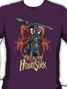 THIS IS MY BROOMSTICK!!! T-Shirt