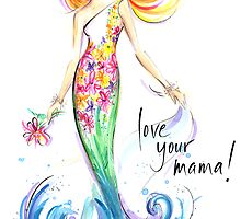 Love Your Mama! by jenniferlilya