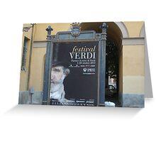 TREATRO REGIO DI PARMA-ITALIA- IL FESTIVAL DI GIUSEPPE VERDI   ---vetrina RB EXPLORE 29 OTTOBRE 2012 --- Greeting Card