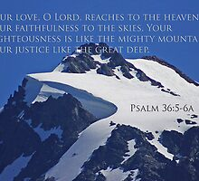 mt shuksan top with psalm 36:5-6a by dedmanshootn