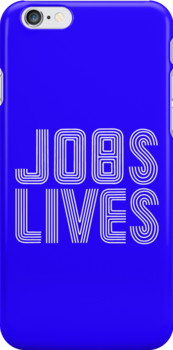 Jobs Lives by TeamNotSoSuper