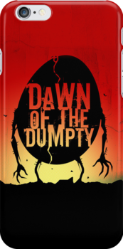 Dawn of the Dumpty - iPhone Edition by Simon Sherry