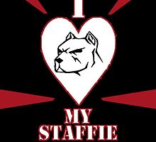 i love my staffie by grant5252