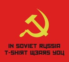 In Soviet Russia..... by thatdavieguy