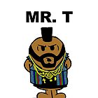 Mr T by Monstar