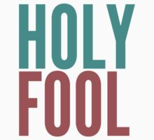 Holy Fool by governmentgagas