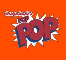 Magnitude's POP-POP! Kids Clothes