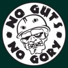 No Guts! No Gory! by macmarlon