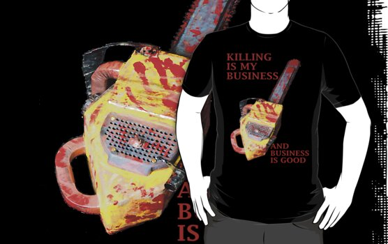 KILLING IS MY BUSINESS AND BUSINESS IS GOOD by markbailey74