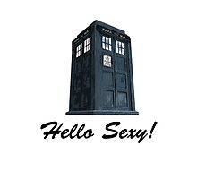 Hello Sexy ( iPhone Case ) by PopCultFanatics