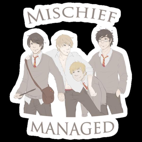 Mischief Managed  by Kirsten  Stackhouse