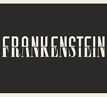 Frankenstein by Matt Owen