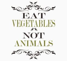 Eat Vegetables Not Animals Kids Clothes