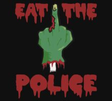 Eat the police by Tamz S