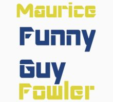 Maurice Funny-Guy by Teddysvmt