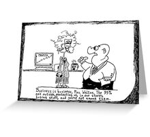 Business and the 99 Percent cartoon Greeting Card