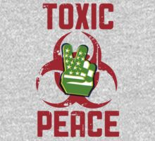 TOXIC PEACE by ANewKindOfWater