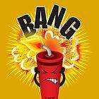 Bang by cegski