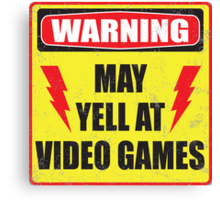 Gamer Warning Canvas Print