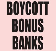 Boycott Bonus Banks by stuwdamdorp