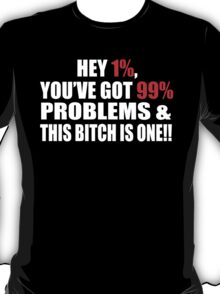 I'M THE 99 (DIRTY VERSION) T-Shirt