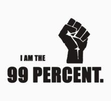 I AM THE 99 PERCENT. by chowman29