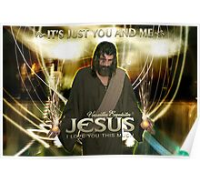 Jesus, It's just you and Me. Poster