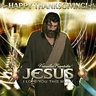 Jesus, Happy Thanksgiving! by Angelicus