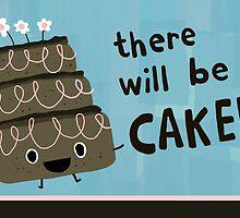 There will be CAKE! by Jenn Inashvili